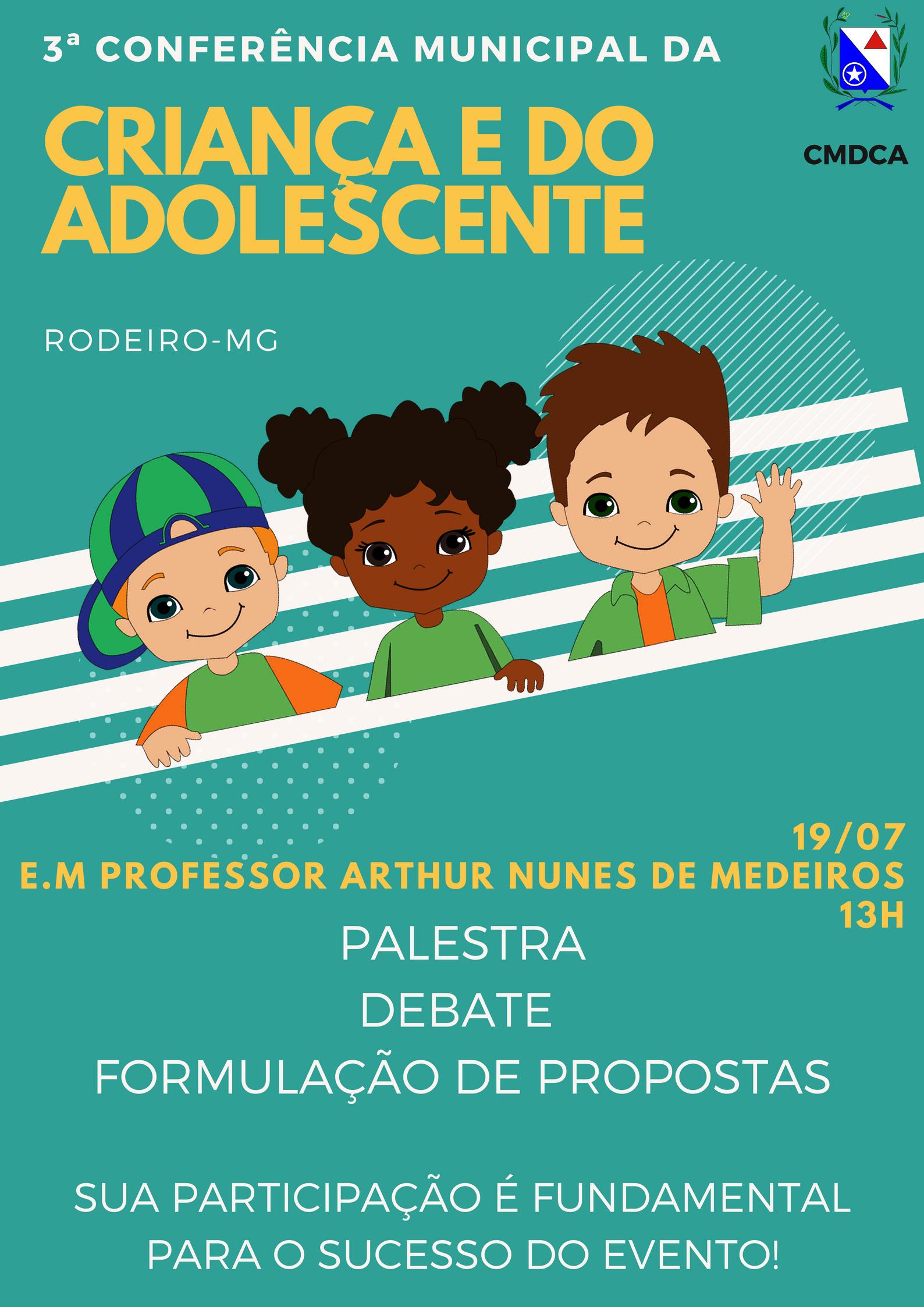 3ª Conferência Municipal  da Criança e do Adolescente